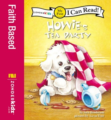 Howie's Tea Party - eBook  -     By: Sara Henderson     Illustrated By: Aaron Zenz