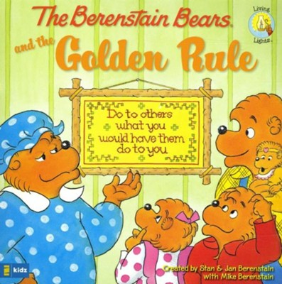 Living Lights: The Berenstain Bears and the Golden Rule - eBook   -     By: Stan Berenstain, Jan Berenstain, Michael Berenstain