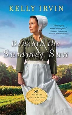 Beneath the Summer Sun, Unabridged Audiobook on CD  -     By: Kelly Irvin