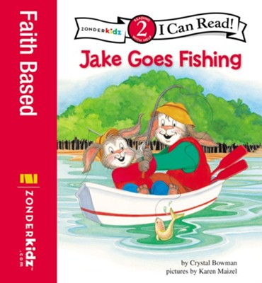 Jake Goes Fishing: Biblical Values - eBook  -     By: Crystal Bowman, Karen Maizel