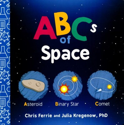 ABCs of Space  -     By: Chris Ferrie