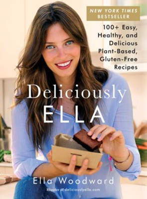 Deliciously Ella: 100+ Easy, Healthy, and Delicious Plant-Based, Gluten-Free Recipes - eBook  -     By: Ella Woodward