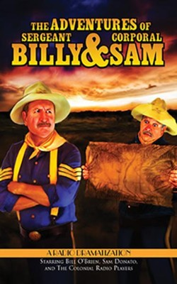 The Adventures of Sergeant Billy & Corporal Sam, Dramatized CD  -     By: Jerry Robbins
