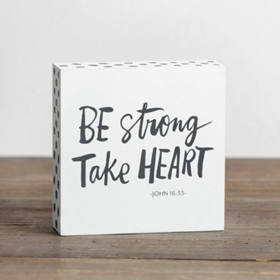 Be Strong Plaque  -