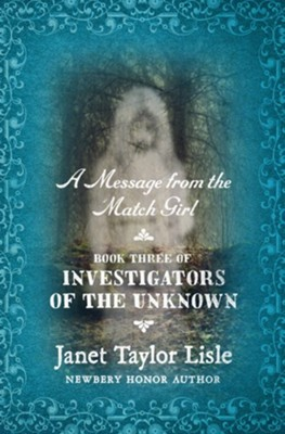 A Message from the Match Girl - eBook  -     By: Janet Taylor Lisle