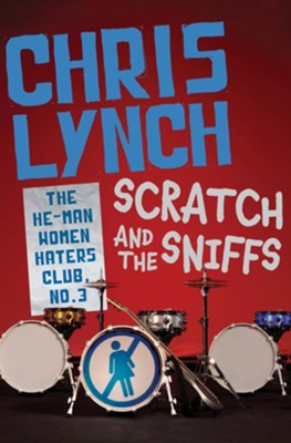 Scratch and the Sniffs - eBook  -     By: Chris Lynch