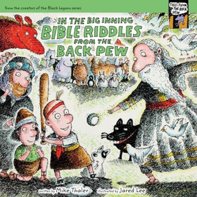 In the Big Inning... Bible Riddles from the Back Pew - eBook  -     By: Mike Thaler
