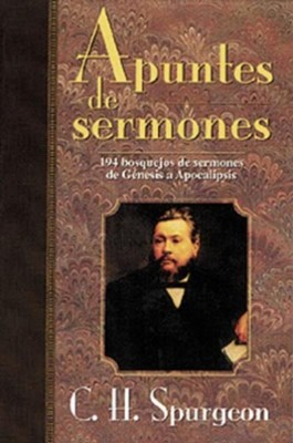 Apuntes de Sermones    -     By: Charles H. Spurgeon