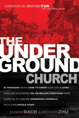 Underground Church, The - eBook  -     By: Eugene Bach, Brother Zhu