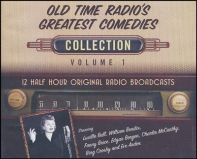 Old Time Radio's Greatest Comedies Collection, Volume 1 -12 Half-Hour Original Radio Broadcasts on CD  -     By: Black Eye Entertainment