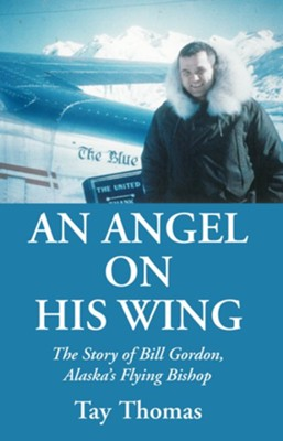 An Angel on His Wing  -     By: Tay Thomas