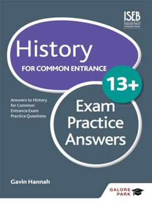 History for Common Entrance 13+ Exam Practice Answers / Digital original - eBook  -     By: Gavin Hannah