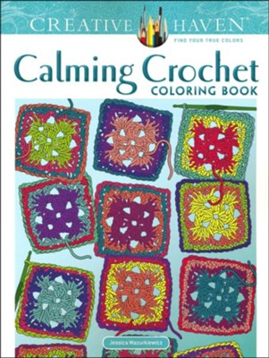 Calming Crochet Coloring Book  -     By: Jessica Mazurkiewicz