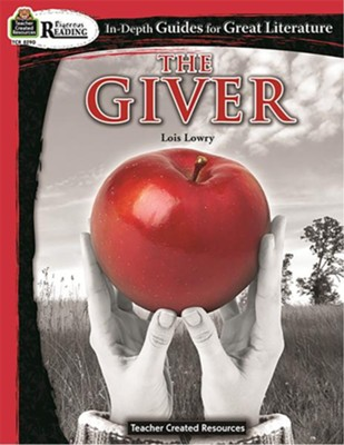 The Giver: In Depth Guides for Great Literature   -     By: Lois Lowry