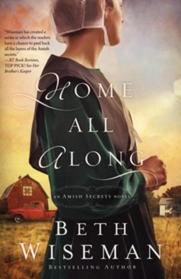 Home All Along  -     By: Beth Wiseman