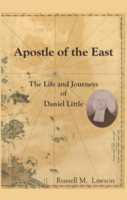 Apostle of the East  -     By: Russell M. Lawson