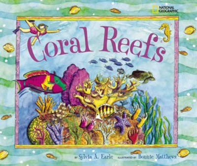 Coral Reefs  -     By: Sylvia Earle