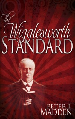 Wigglesworth Standard, The - eBook  -     By: Peter Madden