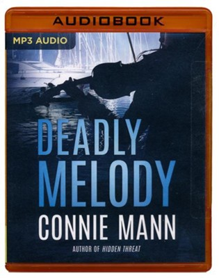 Deadly Melody - unabridged audiobook on MP3-CD  -     By: Connie Mann