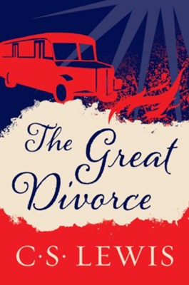 The Great Divorce - eBook  -     By: C.S. Lewis