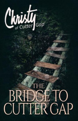 The Bridge to Cutter Gap  -     By: Catherine Marshall, C. Archer