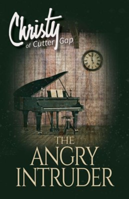 The Angry Intruder  -     By: Catherine Marshall, C. Archer