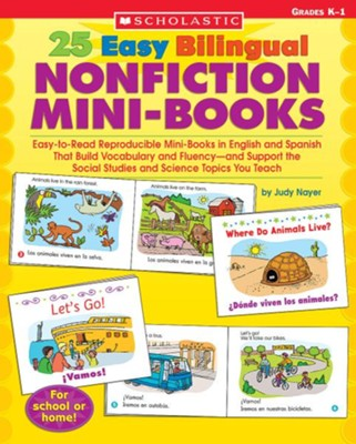 25 Easy Bilingual Nonfiction Mini-Books  -     By: Judy Nayer