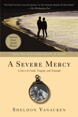 A Severe Mercy - eBook  -     By: Sheldon Vanauken