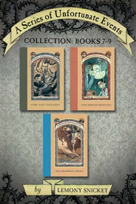 A Series of Unfortunate Events Collection: Books 7-9 - eBook  -     By: Lemony Snicket     Illustrated By: Brett Helquist
