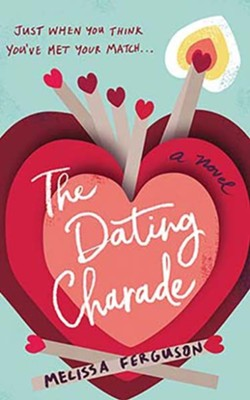 The Dating Charade, Unabridged Audiobook on CD  -     By: Melissa Ferguson