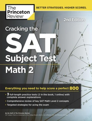 Cracking the SAT Subject Test in Math 2, 2nd Edition  -     By: Princeton Review