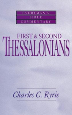 1 & 2 Thessalonians: Everyman's Bible Commentary   -     By: Charles C. Ryrie