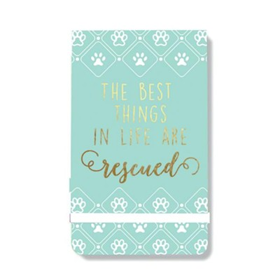 The Best Things in Life are Rescued, Note Pad  -
