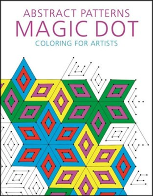 Abstract Patterns: Magic Dot Coloring for Artists  -     By: Tim Lawrence