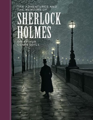 Adventures and the Memoirs of Sherlock Holmes  -     By: Sir Arthur Conan Doyle