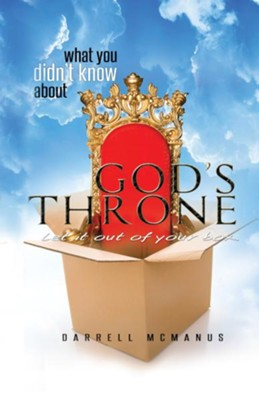 What You Didn't Know About God's Throne - eBook  -     By: Darrell McManus