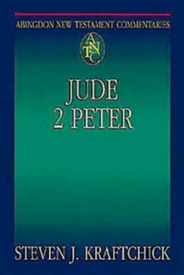Abingdon New Testament Commentaries: Jude & 2 Peter - eBook  -     By: Steven J. Kraftchick