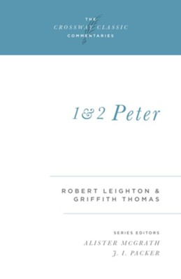 1 and 2 Peter - eBook  -     By: Robert Leighton, Griffith Thomas