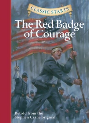 Classic Starts: The Red Badge of Courage  -     By: Stephen Crane, Oliver Ho, Jamel Akib