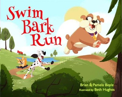 Swim Bark Run   -     By: Brian Boyle