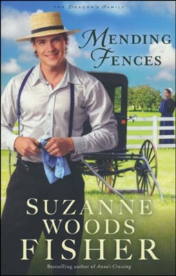 Mending Fences #1  -     By: Suzanne Woods Fisher