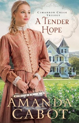 A Tender Hope #3  -     By: Amanda Cabot