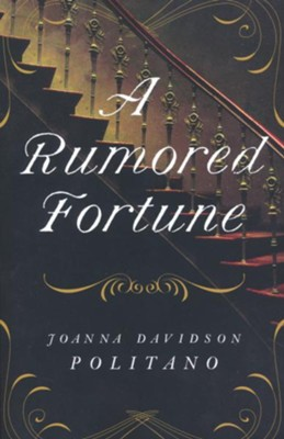 A Rumored Fortune  -     By: Joanna Davidson Politano