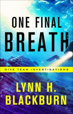 One Final Breath #3  -     By: Lynn H. Blackburn