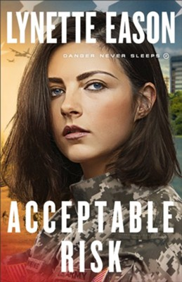 Acceptable Risk, #2  -     By: Lynette Eason