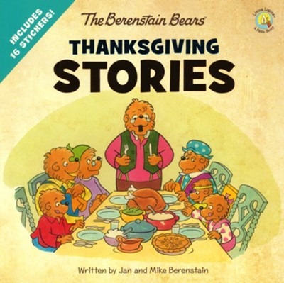 The Berenstain Bears Thanksgiving Stories, 2-in-1   -     By: Jan Berenstain, Mike Berenstain