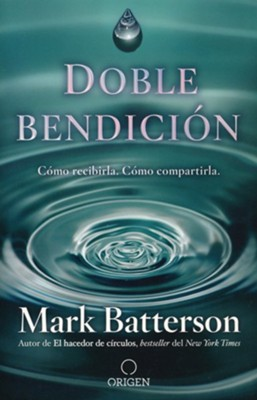Doble Bendicion (Double Blessing)  -     By: Mark Batterson