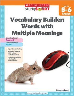 Scholastic Study Smart Vocabulary Builder: Words with Multiple Meanings Level 5-6  -