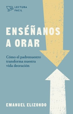 Enseñanos a orar (Teach Us to Pray)   -     By: Emanuel Elizondo