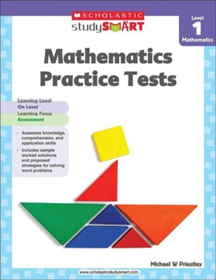 Scholastic Study Smart Mathematics Practice Tests Level 1  -